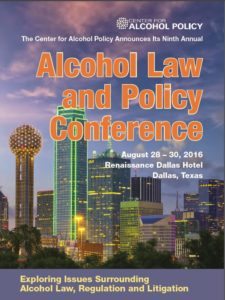 2016 Center for Alcohol Policy Alcohol Law and Policy Conference Brochure
